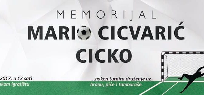 MEMORIJAL MARIO CICVARIĆ – CICKO